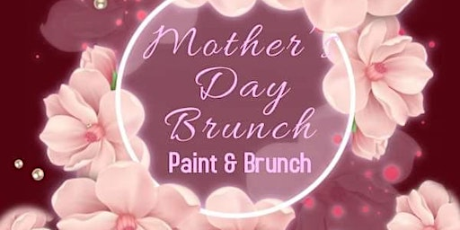 Mother's Day Paint, Sip and Brunch at Carolina Creative Expressions