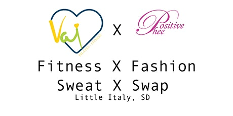 Fashion & Fitness- Sweat & Swap. Yogalates & Clothes Swap in Little Italy tickets