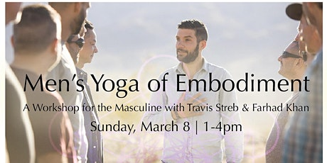 Men's Yoga of Embodiment : A Workshop for the Masculine tickets
