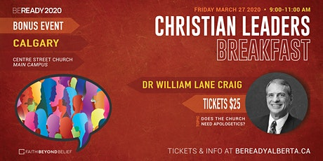 CHRISTIAN LEADERS BREAKFAST - CALGARY tickets