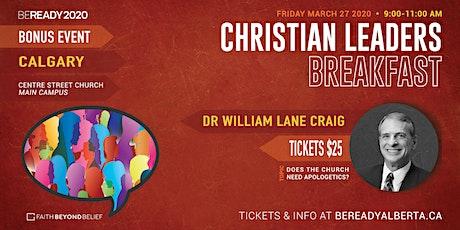 CHRISTIAN LEADERS BREAKFAST - CALGARY tickets