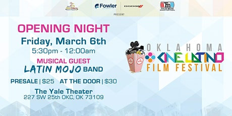 OKCine Latino Film Festival Opening Night tickets