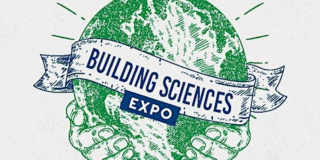 Building Sciences Expo 2020: Building a Sustainable Future - EXHIBITOR tickets