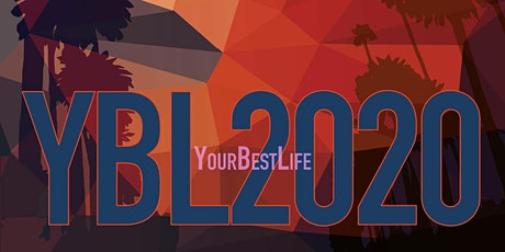AGEIST Presents: YBL (Your Best Life) 2020. Special Limited Quantity Price tickets