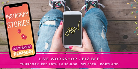 Instagram Stories - Biz BFF Workshop tickets