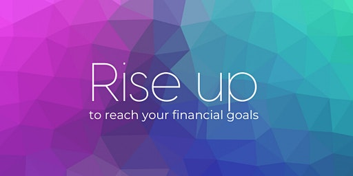 Rise Up - FREE Financial Education