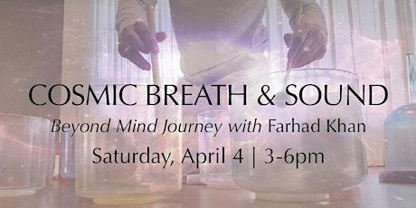Cosmic Breath & Sound Journey tickets