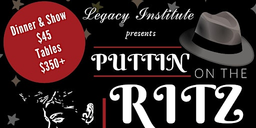 Legacy Institute for Financial Education is Puttin' on the Ritz in 2020