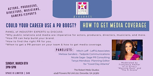 Georgia Entertainment PR Alliance Presents: HOW TO GET MEDIA COVERAGE
