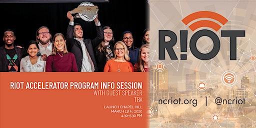 RIoT Accelerator Program Info Session: Special Guest Speaker TBA
