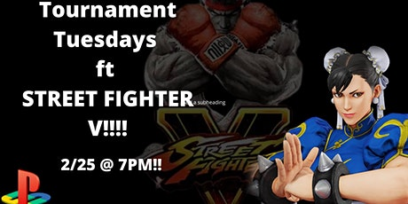 Tournament Tuesday Street Fighter V tickets