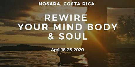 REWIRE YOUR MIND, BODY & SOUL tickets