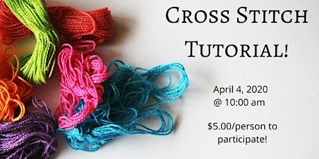 Cross Stitch Tutorial tickets