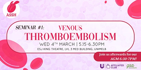 ASSH Seminar 1: Venous Thromboembolism + AGM tickets