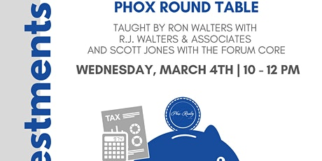 Taxes & Investments - Phox Round Table tickets