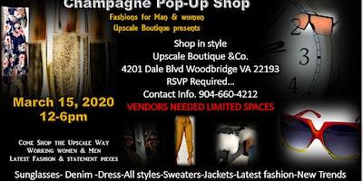 Champagne & Shop Upscale  POP-UP Fashion Shop