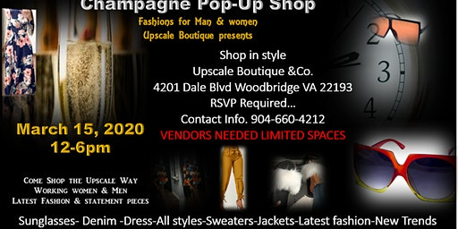 Champagne & Shop Upscale  POP-UP Fashion Shop