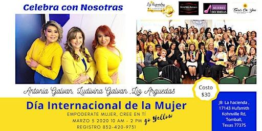 Celebracion Dia Internacional de la Mujer.   EMPODERATE y CREE en TI MUJER!