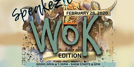 Speakezie....Go Hard presents Wok (woke) edition tickets