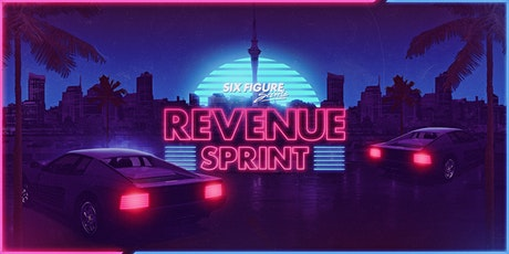 Six Figure Secrets - Revenue Sprint tickets