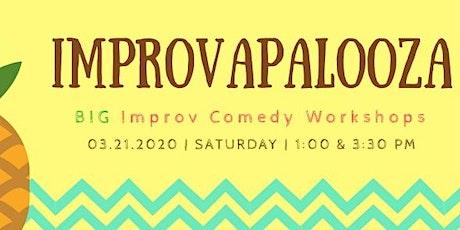 Improvapalooza - BIG improv comedy workshops tickets