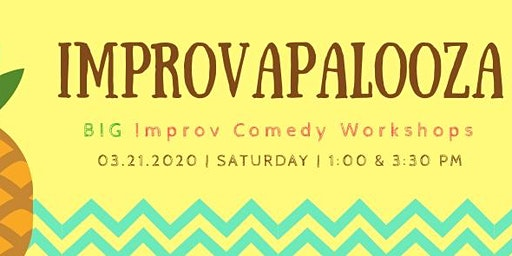 Improvapalooza - BIG improv comedy workshops