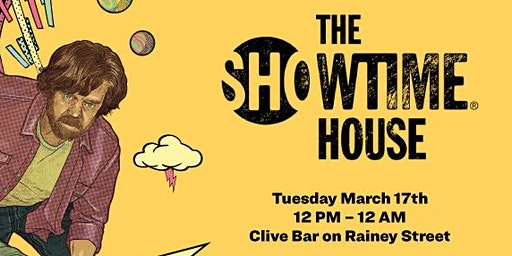 SXSW 2020: A SHAMELESS St. Patrick's Day Celebration at The SHOWTIME House