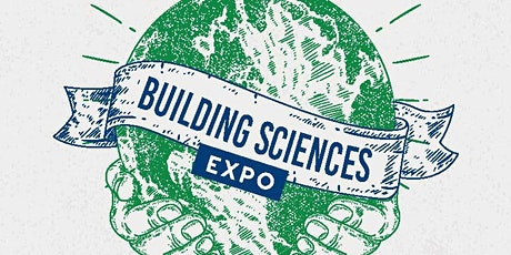 Building Sciences Expo 2020: Building a Sustainable Future - GOLD SPONSOR tickets