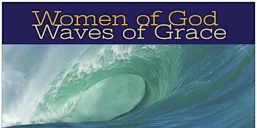 Women of God / Waves of Grace