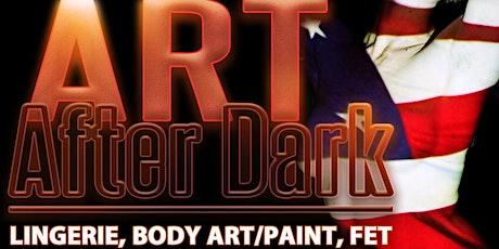 Art After Dark. Atl Hottest Lingerie Night tickets