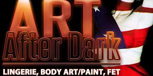 Art After Dark. Atl Hottest Lingerie Night