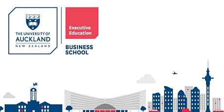University of Auckland Executive Education C-Suite Programmes Info Session tickets