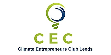Climate Entrepreneurs Club Leeds - Launching Event tickets