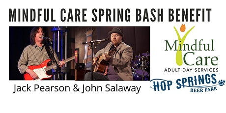 Mindful Care Spring Bash Fundraiser FREE! Live music, food and a free beer! tickets