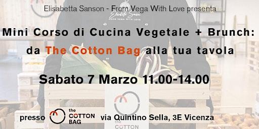 Corso di Cucina Vegetale + Brunch: da The Cotton Bag alla tua tavola #1