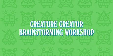 Creature Creator Brainstorming Workshop tickets