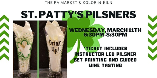 St. Patty's Pilsners and Wine Tasting at The PA Market