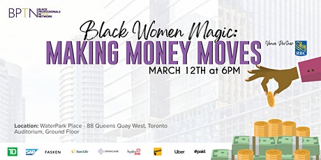 BPTN Presents: Black Women Magic - Making Money Moves tickets