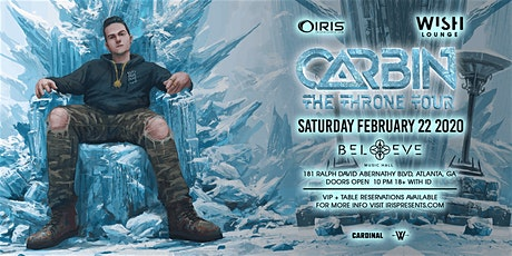 Carbin - The Throne Tour | Wish Lounge @ IRIS | Saturday February 22 tickets