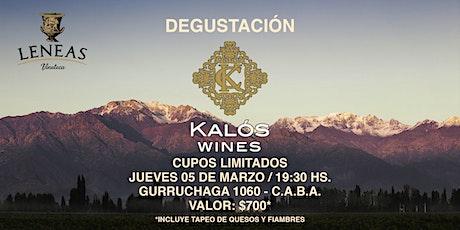 Degustación KALÓS WINES entradas