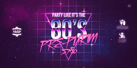 Party l̶i̶k̶e̶ it's the 80s! tickets