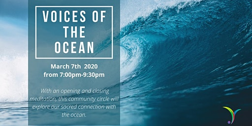 Voices of The Ocean: Community Circle & Meditation