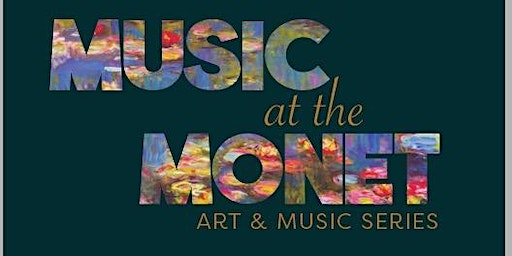 Music At The Monet