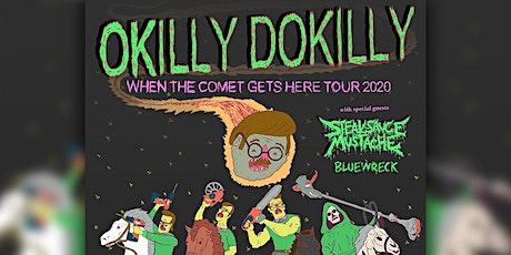 Okilly Dokilly tickets