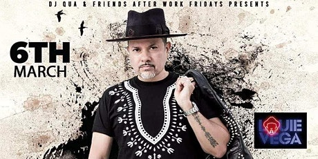 DJ Antoine Qua & Friends Afterwork Friday Event - Features  DJ Louie Vega tickets