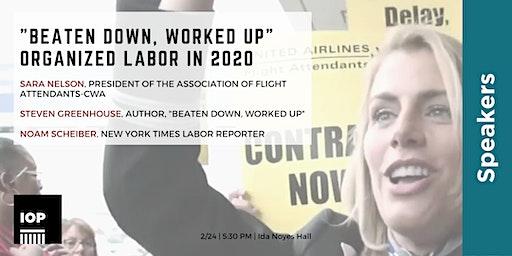 """Beaten Down, Worked Up"": Organized Labor in 2020"