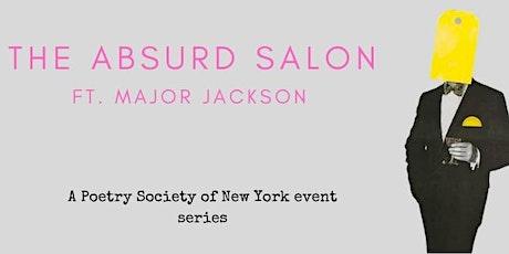 The Absurd Salon, featuring Major Jackson tickets