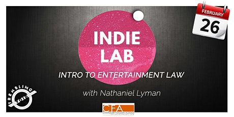 IndieLab 03 - Intro to Entertainment Law tickets