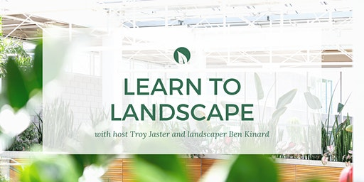 Learn How to Landscape