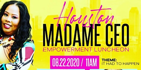 Houston Madame CEO Empowerment Luncheon tickets